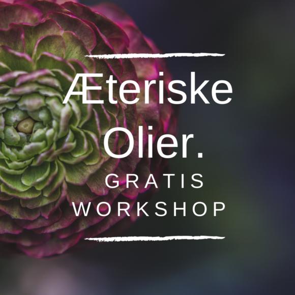 Æteriske olier - gratis workshop